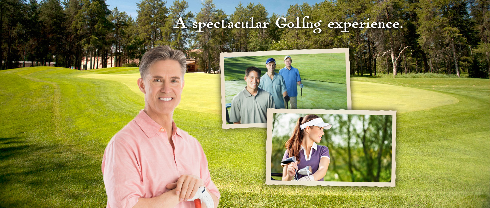 A spectacular Golfng experience.